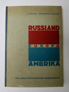 Photo of Russland Europa Amerika Ein Architektonischer Querschnitt. by MENDELSOHN, Erich